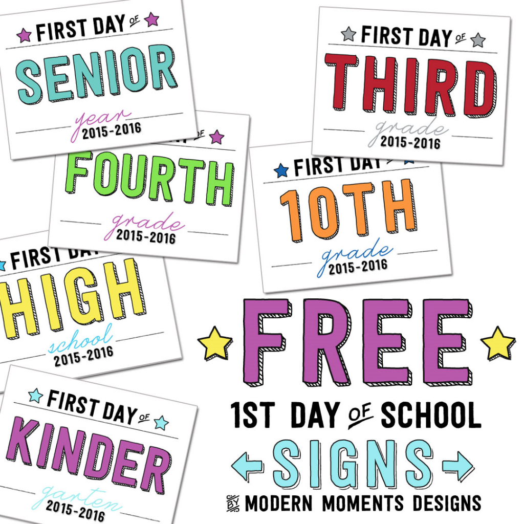 It's just a picture of Bright Printable First Day of School Sign